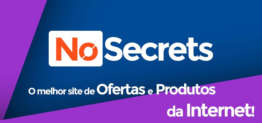 No Secrets o melhor site de ofertas e produtos da Internet